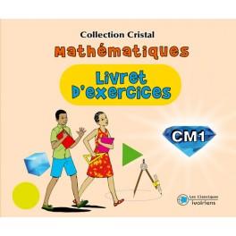 LIVRET D'EXERCICES MATHEMATIQUES CM1 - CRISTAL