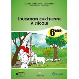 EDUCATION CHRETIENNE A L'ECOLE 6ème