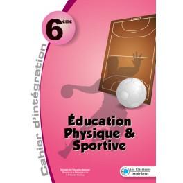 EDUCATION PHYSIQUE  ET SPORTIVE 6ème-MON CAHIER D'INTEGRATION