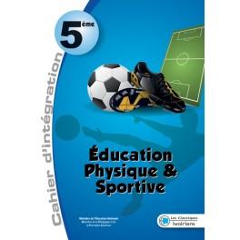 EDUCATION PHYSIQUE  ET SPORTIVE 5ème-MON CAHIER D'INTEGRATION