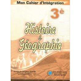 HISTOIRE-GEOGRAPHIE 3ème - MON CAHIER D'INTEGRATION
