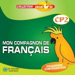 MON COMPAGNON DE FRANçAIS CP2 - CACATOÈS