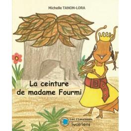 LA CEINTURE DE MADAME FOURMI