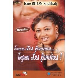 ENCORE LES FEMMES TOUJOURS LES FEMMES