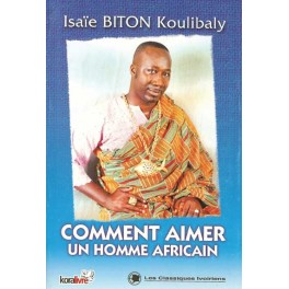 COMMENT AIMER UN HOMME AFRICAINE