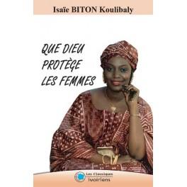 QUE DIEU PROTEGE LES FEMMES