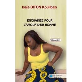 ENCHAINEE POUR L'AMOUR D'UN HOMME