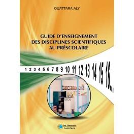 GUIDE D'ENSEIGNEMENT DES DISCIPLINES SCIENTIFIQUES AU PRESCOLAIRE