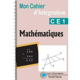 MON CAHIER D'INTEGRATION MATHEMATIQUES CE1