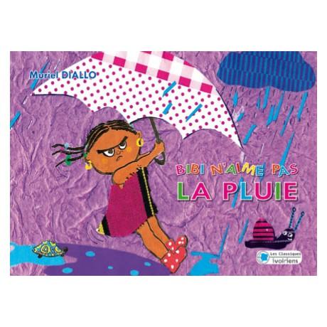 Bibi n aime pas la pluie