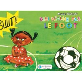 Bibi n'aime pas le foot