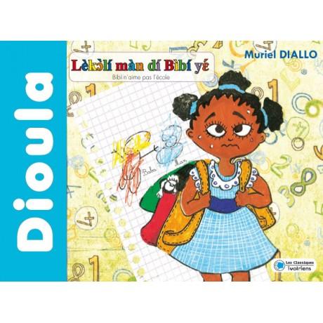 Bibi n'aime pas l'école (Dioula)
