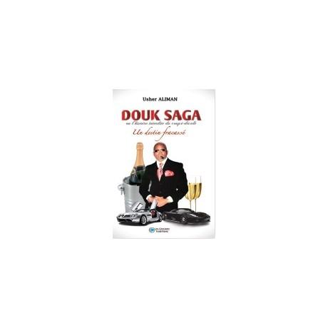 DOUK SAGA ou l'histoire interdite du coupé décalé. Un destin fracassé