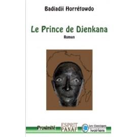 LE PRINCE DE DJENKANA