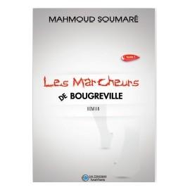 LES MARCHEURS DE BOUGREVILLE tome 1