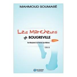 LES MARCHEURS DE BOUGREVILLE tome 2