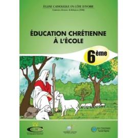 ÉDUCATION CHRÉTIENNE À L'ÉCOLE 6ème