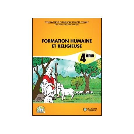 FORMATION HUMAINE ET RELIGIEUSE 4ème