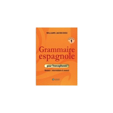 GRAMMAIRE ESPAGNOLE Tome1
