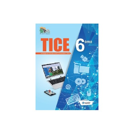 TICE 6ème (Technologies de l'information et de la communication à l'école)
