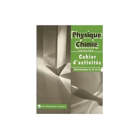 PHYSIQUE-CHIMIE Tle C&D cachier d'activité