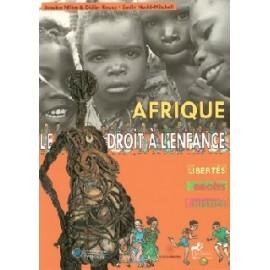 AFRIQUE, LE DROIT À L'ENFANCE