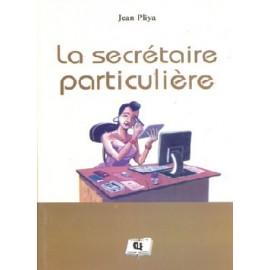 LA SECRÉTAIRE PARTICULIÈRE