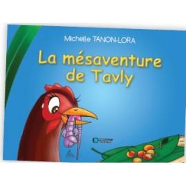 LA MÉSAVENTURE DE TAVLY