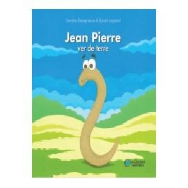 Jean Pierre , ver de terre