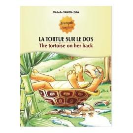 LA TORTUE SUR LE DOS — THE TORTOISE ON HER BACK