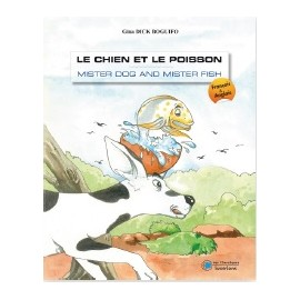 LE CHIEN ET LE POISSON — MISTER DOG AND MISTER FISH