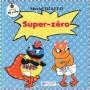SUPER-ZÉRO