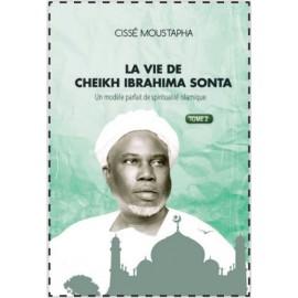 LA VIE DE CHEIKH IBRAHIMA SONTA - TOME 2